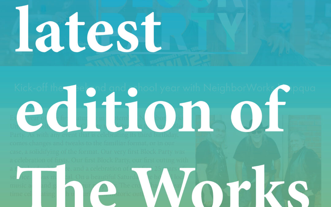 July/August Edition of The Works is now available!